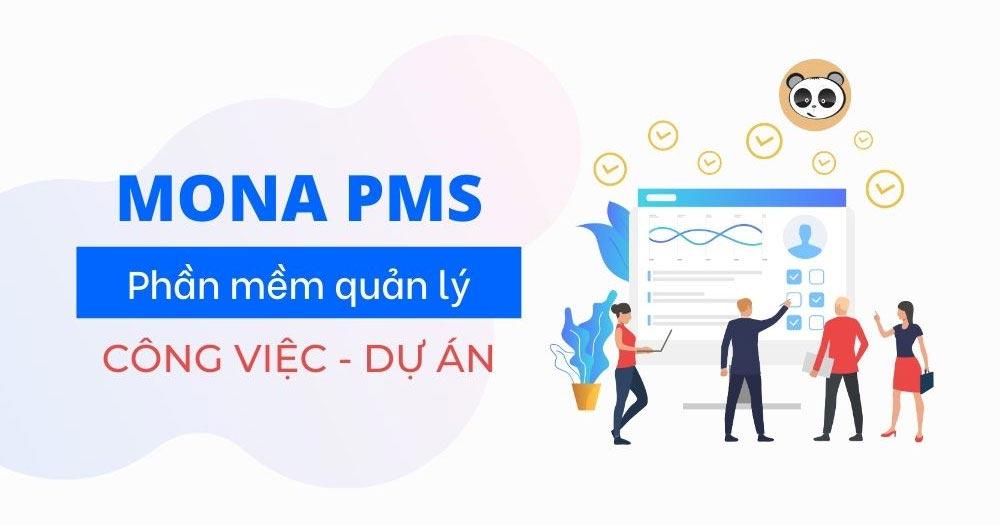 Mona PMS hỗ trợ tốt cho công việc của từng doanh nghiệp